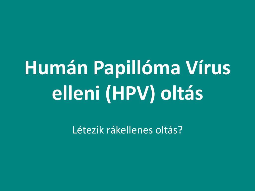 hpv vírus és oltások